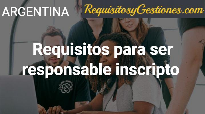 Requisitos para ser responsable inscripto en Argentina: Ventajas y desventajas